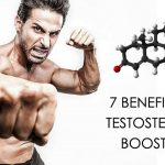 7 Impressive Benefits of Using Natural Testosterone Boosters